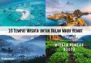 10 Tempat Wisata untuk Bulan Madu Hemat