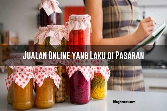 Jualan Online yang Laku di Pasaran