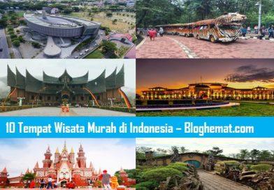 10 Tempat Wisata Murah di Indonesia