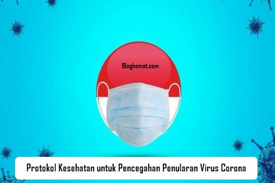 Protokol Kesehatan untuk Pencegahan Penularan Virus Corona