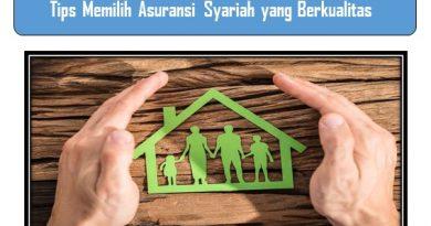 Tips Memilih Asuransi Syariah yang Berkualitas