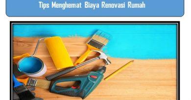 Tips Menghemat Biaya Renovasi Rumah