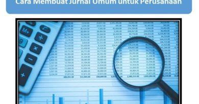 Cara Membuat Jurnal Umum untuk Perusahaan