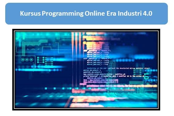 Kursus Programming Online Era Industri 4.0