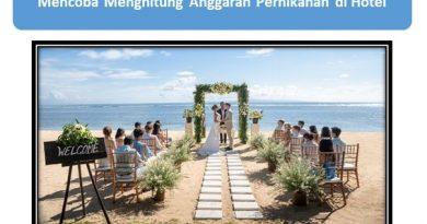 Mencoba Menghitung Anggaran Pernikahan di Hotel